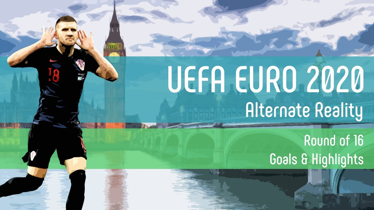 All Goals & Highlights | Round of 16 | UEFA EURO 2020 | Alternate Reality