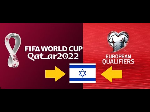 CAN ISRAEL QUALIFY TO FIFA WORLD CUP 2022 - Israel's dreams euro qualifiers