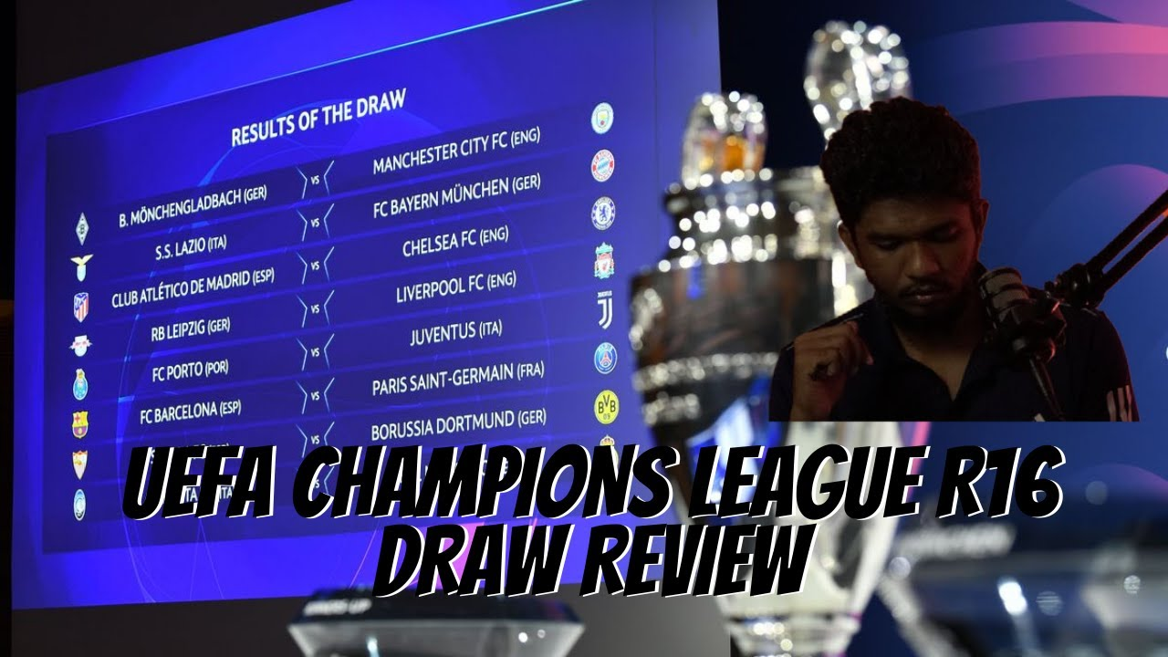 No Manchester United in Champions League ?| UEFA Champions League Round of 16 Draw Review