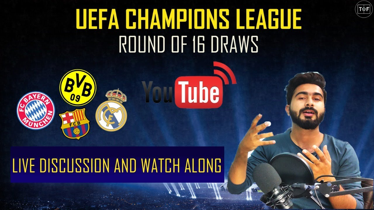 UEFA CHAMPIONS LEAGUE ROUND OF 16 DRAWS LIVE Discussion | 2020