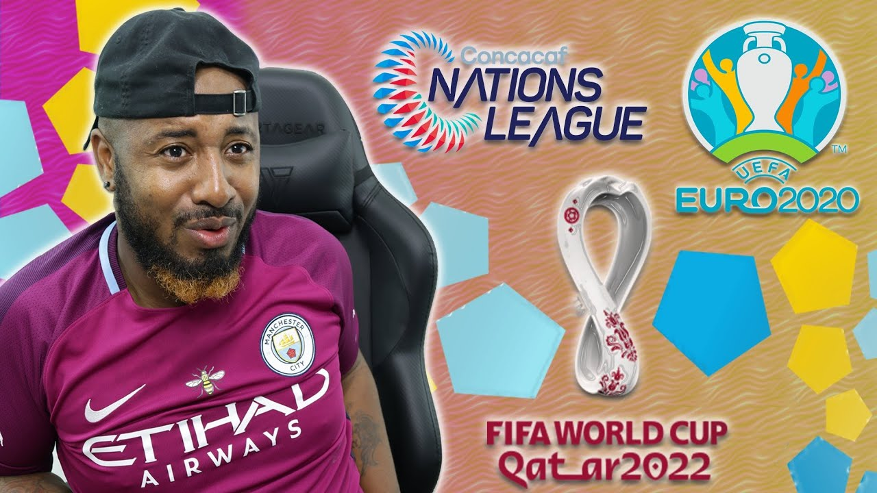 Euro 2020 Qualifiers | Concacaf Nations League | 2022 World Cup Qualifiers #Three