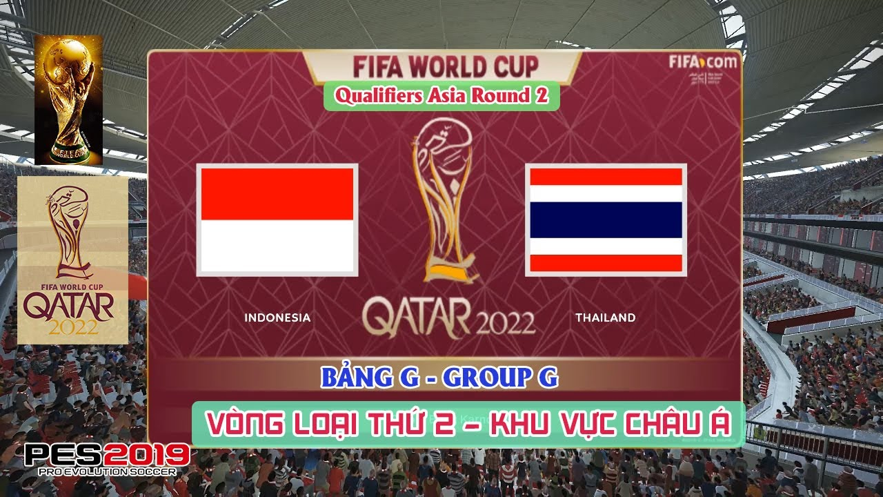 ? Indonesia vs Thailand | FIFA WORLD CUP 2022 | L??t Tr?n 2 | Prediction | Gameplay | PES 2019 (PC)