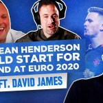Why Dean Henderson Should Start for England at Euro 2020 | All To Play For #21
