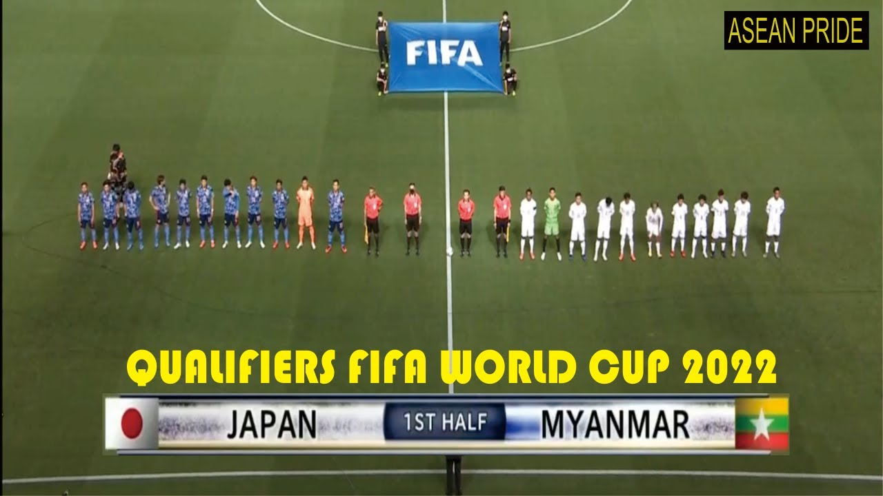 FULL HD HIGHLIGHT MYANMAR VS JAPAN   QUALIFIERS FIFA WORLD CUP 2022