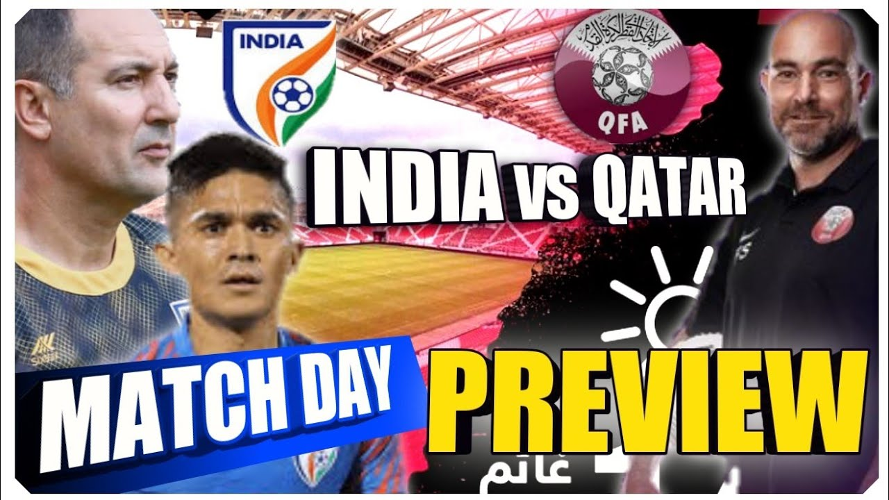 India vs Qatar Tactical Preview | Fifa World Cup 2022 Qualifier #indianfootball