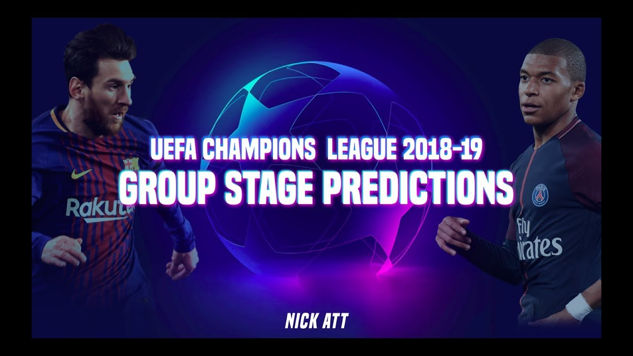 UEFA Champions League 2018-19 Group Stage *PREDICTIONS* · 100% Accurate
