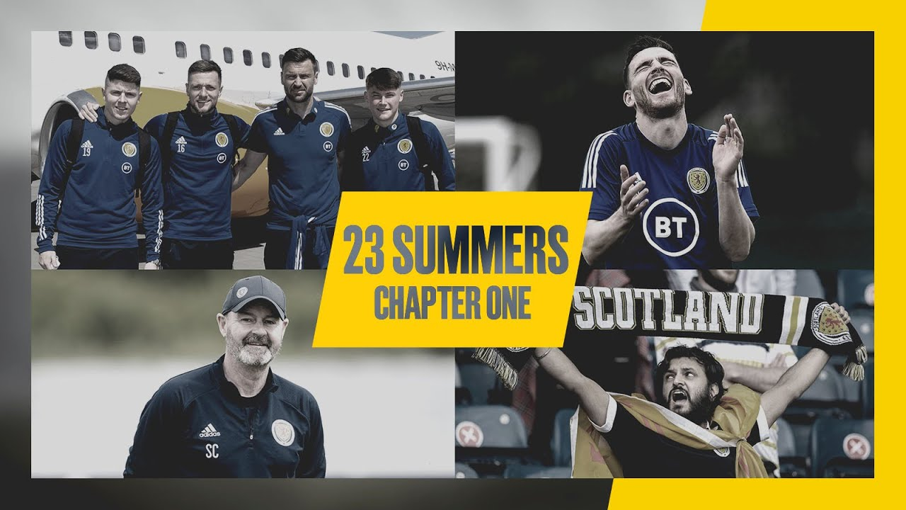 23 Summers: Chapter One   Scotland at UEFA EURO 2020