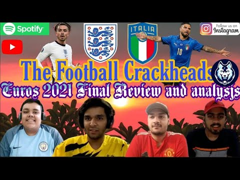 Euro 2020 Final Review - Full Tactical Discussion And Analysis