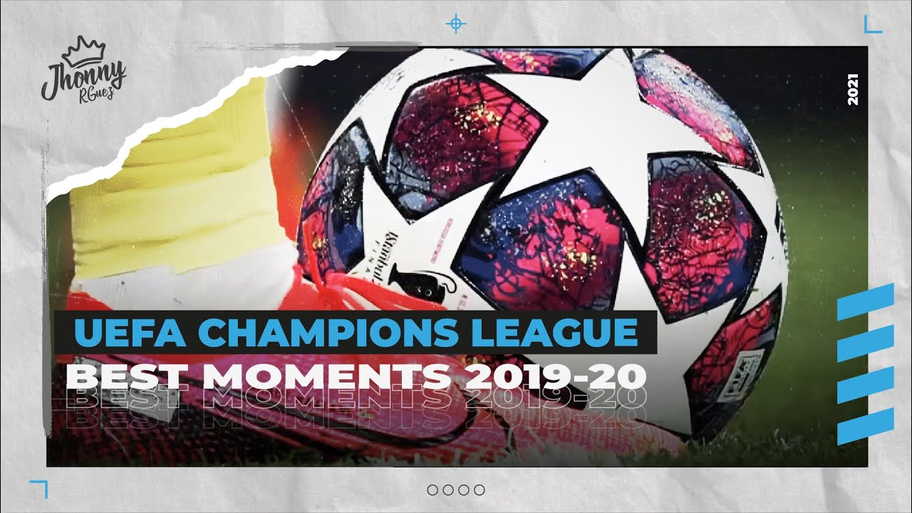 UEFA Champions League    2019-20    Best Moments    Knockout Stage    ??