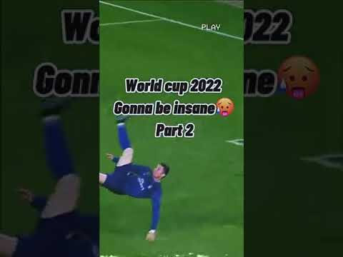 World Cup 2022 gonna be crazy ??... (Part 2)
