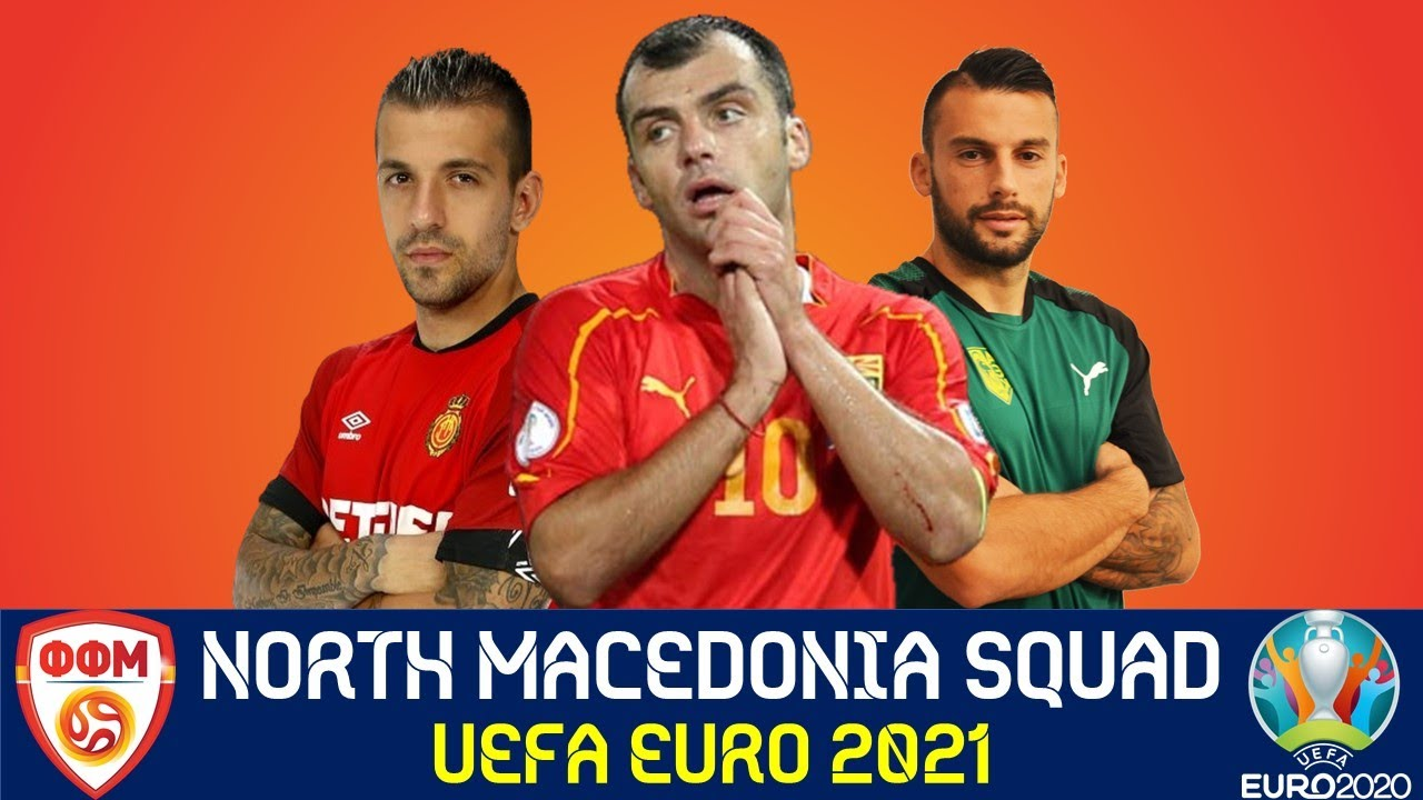 Official - North Macedonia Squad for UEFA Euro 2020 (2021) ft. Goran Pandev