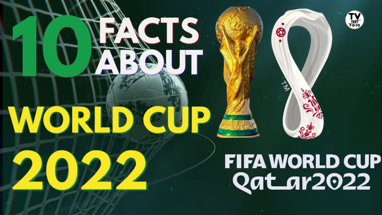 world cup 2022 Qatar    10 facts about FIFA world cup 2022    Fifa world cup 2022    world cup 2022
