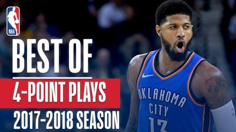 Best 4 Point Plays of the 2018 NBA Season!