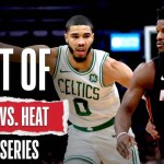 Best Of Celtics Vs. Heat 2019-20 Season Series