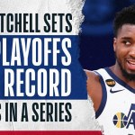 Donovan Mitchell's Record-Setting Series From Downtown ?