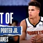 The Best Of Michael Porter Jr.'s Last 2 Games   NBA Restart