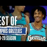 The Best Plays From The Memphis Grizzlies   2019-20 Season