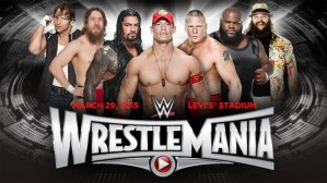 Everything You Need to Know About WrestleMania 31