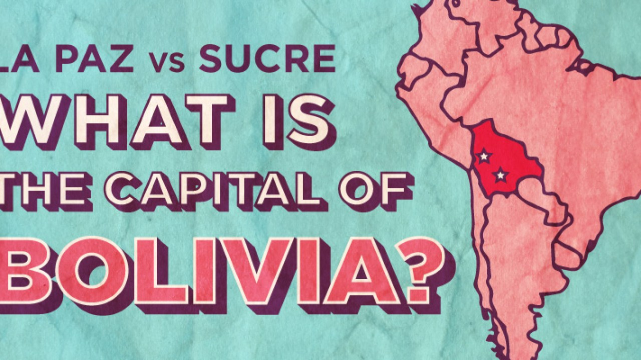La Paz Vs Sucre What Is The Capital Of Bolivia Sporcle Blog
