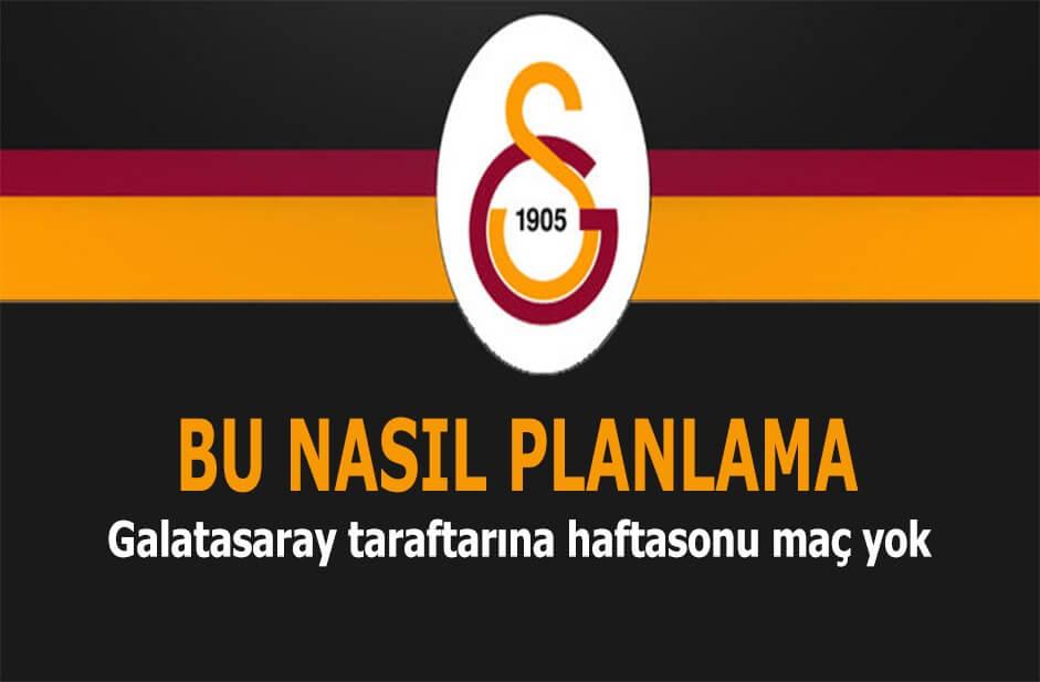 Galatasaray haftasonu oynamayacak