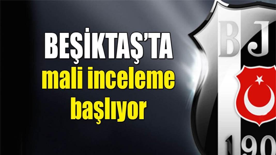 Beşiktaş mali inceleme