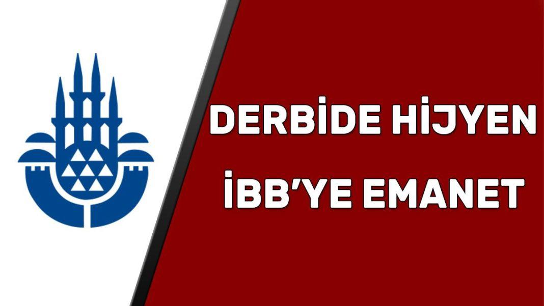 Galatasaray Beşiktaş maçı hijyen