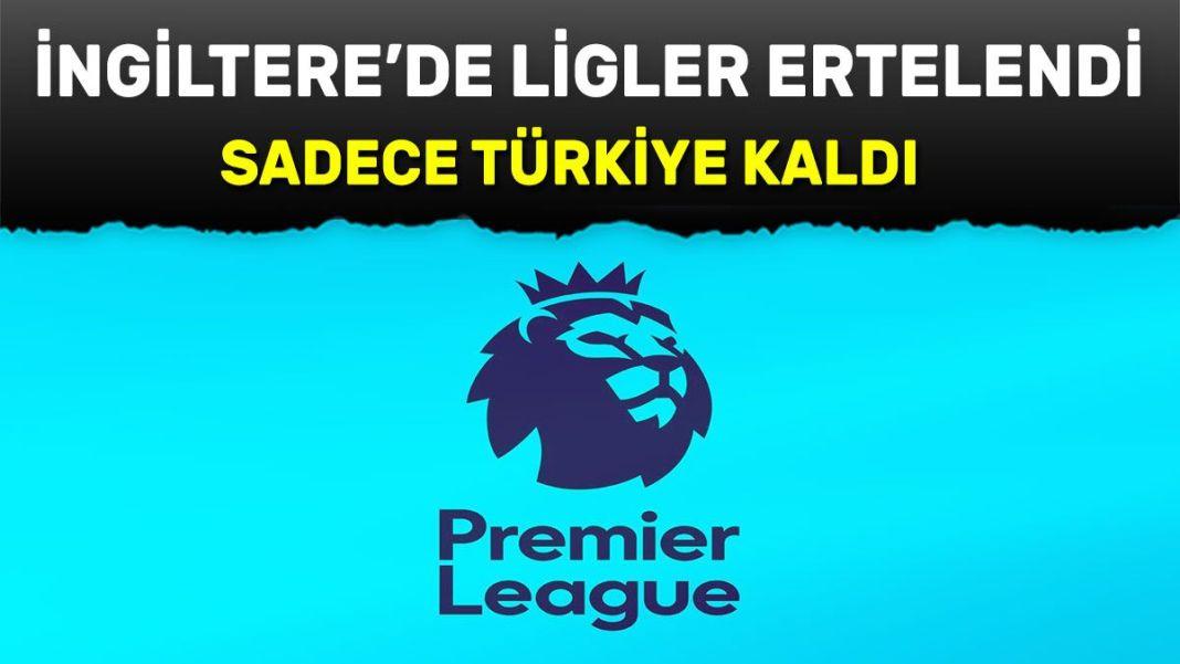 Premier Lig ertelendi