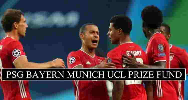 PSG vs Bayern Munich Prize Money Champions League 2020