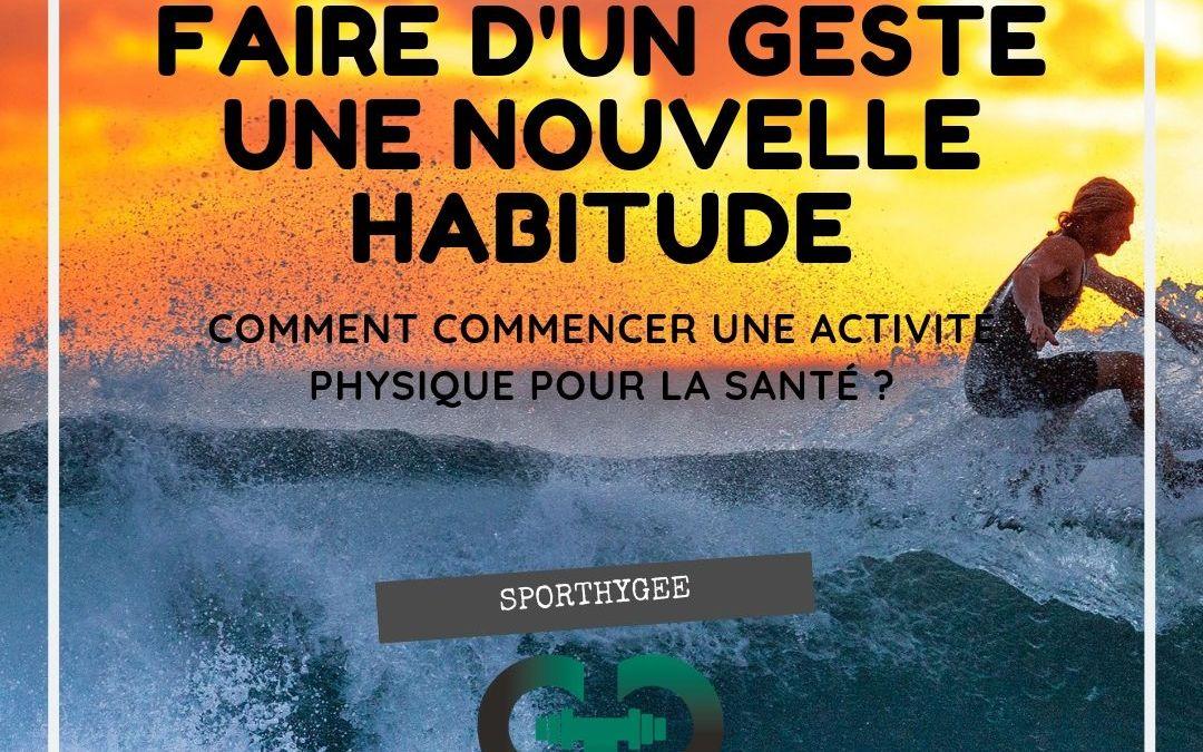 Comment commencer une activité physique pour la santé ? Chapitre 2