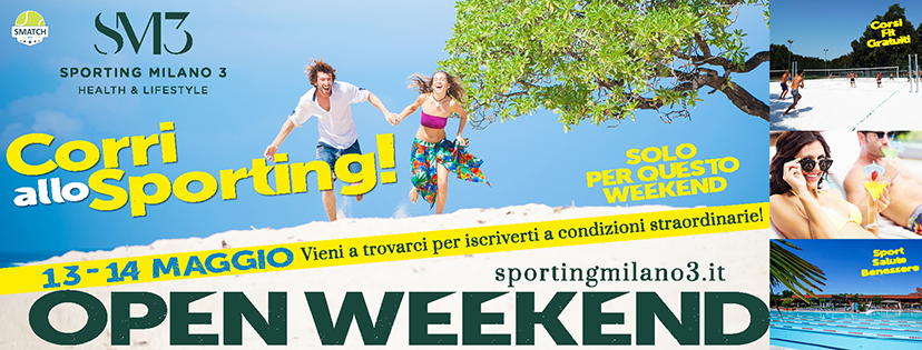 OPEN WEEK END 13 14 maggio 2017