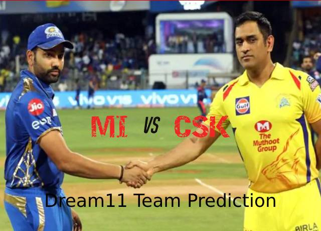 MI vs CSK 1st Match Dream11 Team Prediction and Fantasy Playing Tips