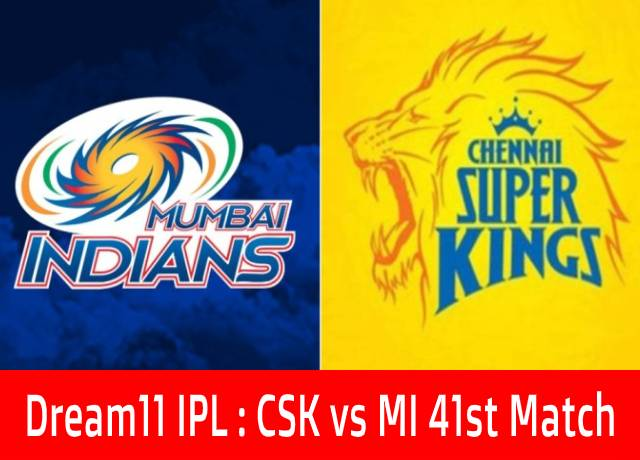 Dream11 IPL : CSK vs MI 41st match live streaming & score