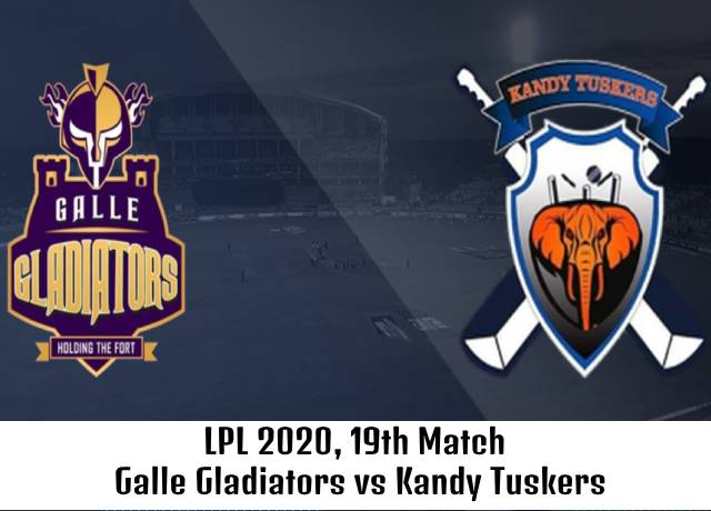 LPL 2020, 19th Match : Galle Gladiators vs Kandy Tuskers live streaming