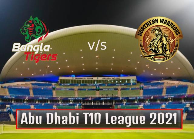 T10 League 2021 : 11th Match, Bangla Tigers vs Northern Warriors live streaming