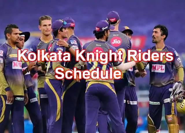 IPL 2021 : Kolkata Knight Riders full schedule & Squad