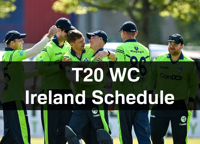 T20 World Cup 2021: Ireland Schedule, Squad, Time & Date