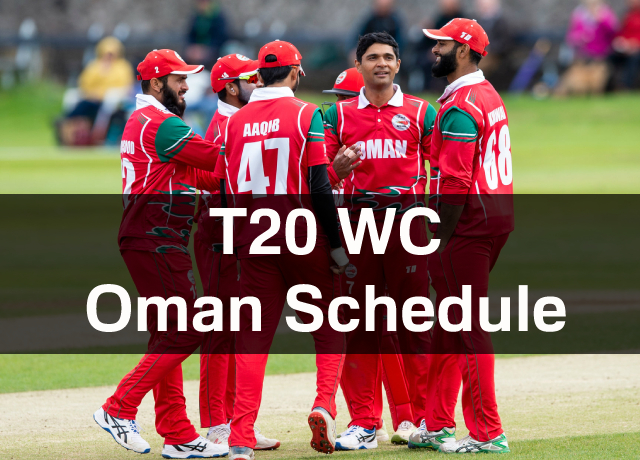 T20 World Cup: oman Schedule, Squad, Time & Date