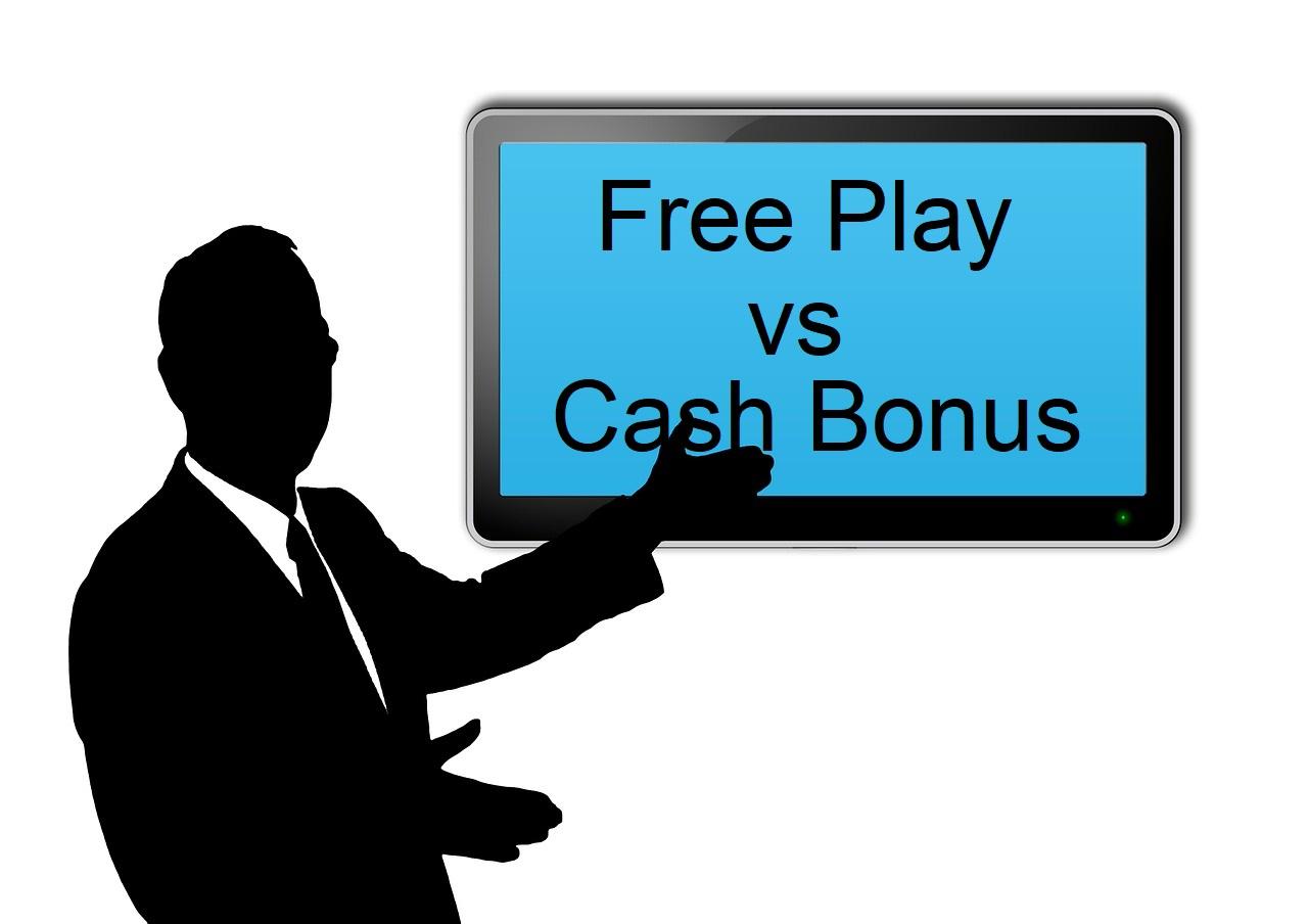 Free Play vs Cash Bonus Explained