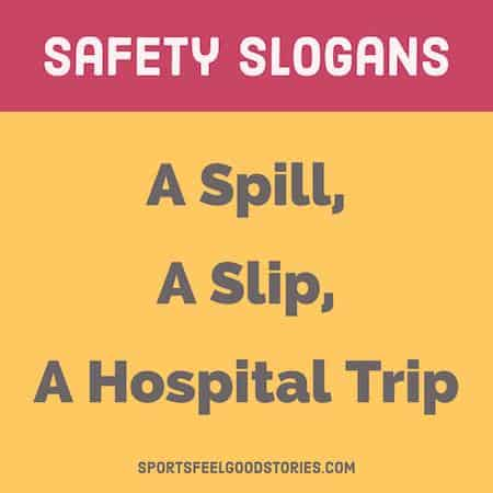 Safety Slogans And Sayings Creative Catchy And Funny Ideas
