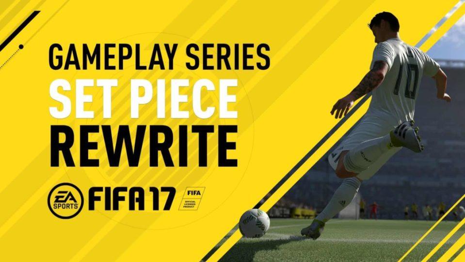 fifa 17 set piece rewrite