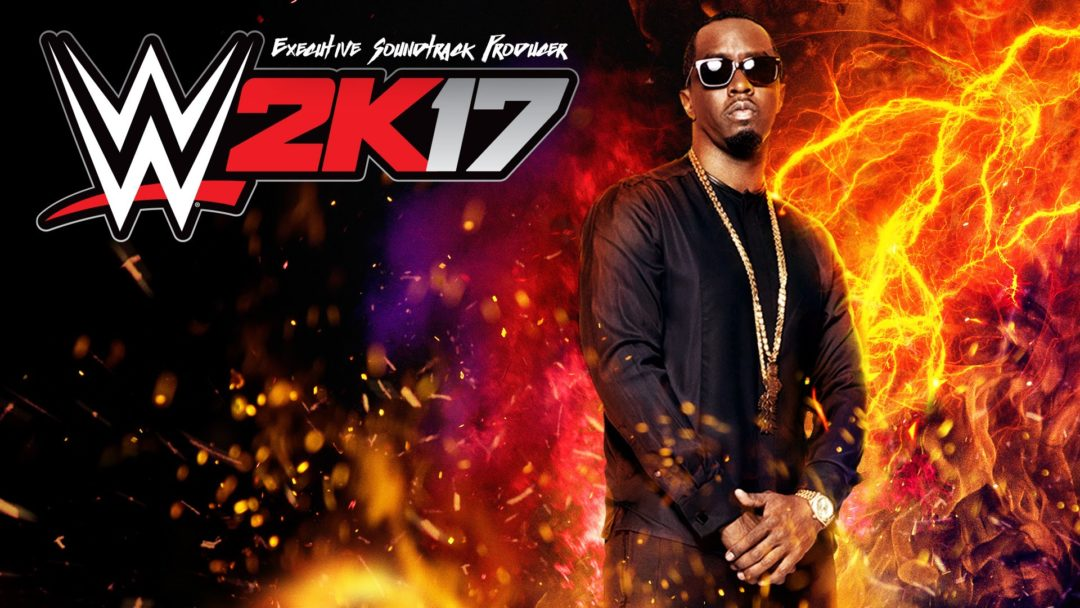 WWE 2K17 Soundtrack Revealed Curated by Diddy  Sports