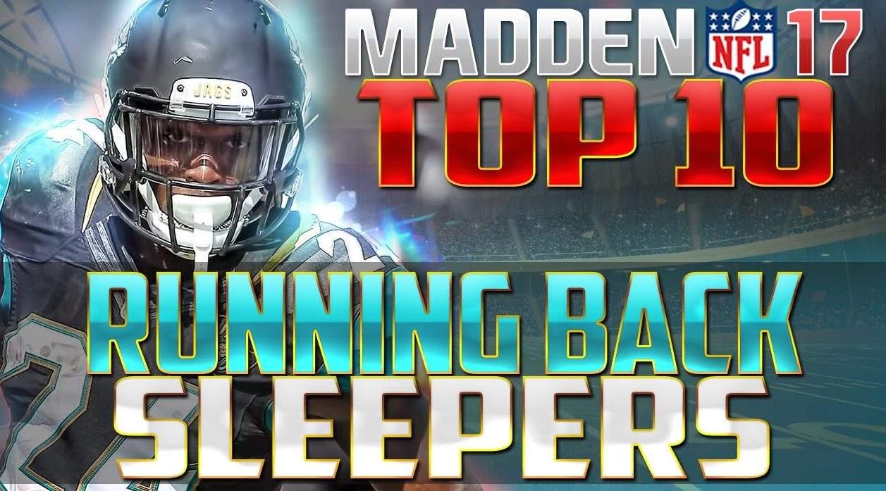 Madden NFL 17 Top 10 Sleeper Running Backs