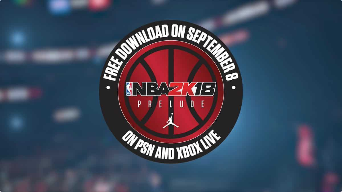 NBA 2k18 Prelude Demo Coming September 8 Sports Gamers