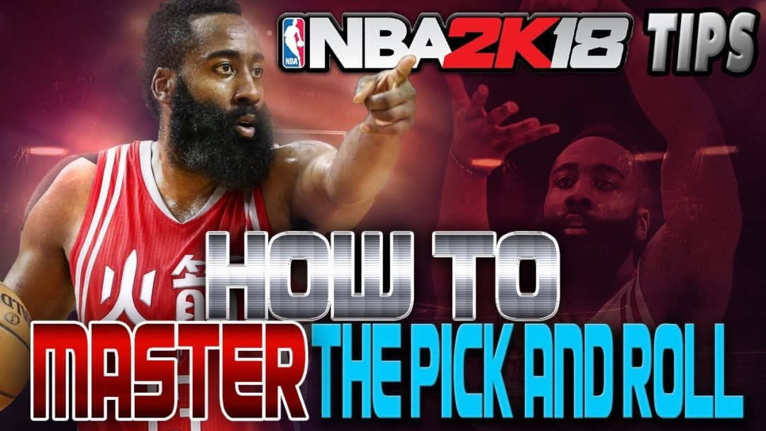 NBA 2K18 Pick Amp Roll Tutorial How To Master The Pick