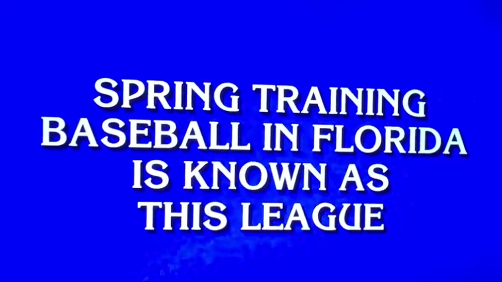 Jeopardy Contestant Thinks Spring Training in Florida is Known as the Bush League