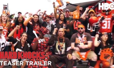 HBO Drops Browns 'Hard Knocks' Teaser Trailer