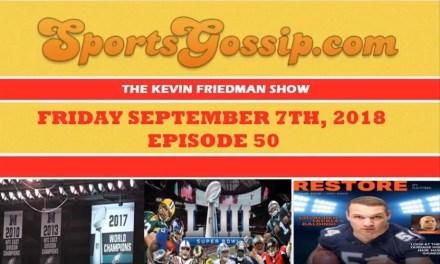 Check out SportsGossip.com's Latest Podcast — Episode #50