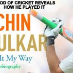 "Sachin autobiography: ""Playing It My Way"""