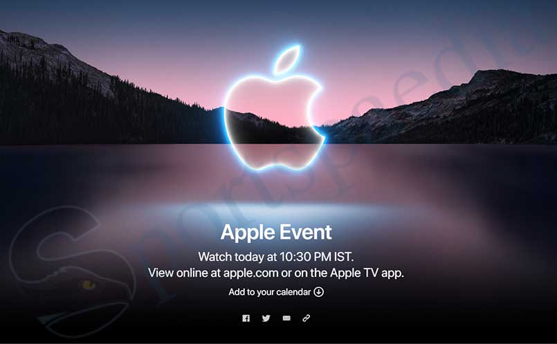Apple Event 2021 for the New iPhone 13: Watch the Event by 10:30 pm, where to Watch