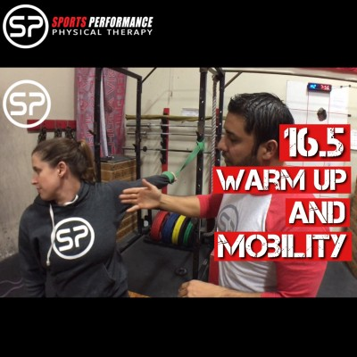 CrossFit Open 16.5 Warm Up and Mobility